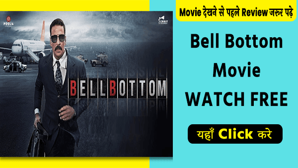 Bell Bottom Movie Watch Free