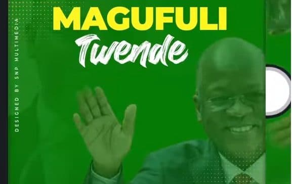 AUDIO: Lameck Ditto – MAGUFULI TWENDE #Arewapublisize