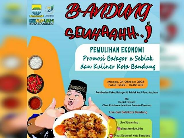 Bandung Seuhaahh, Parade Batagor, Seblak, dan Kuliner Kota Bandung