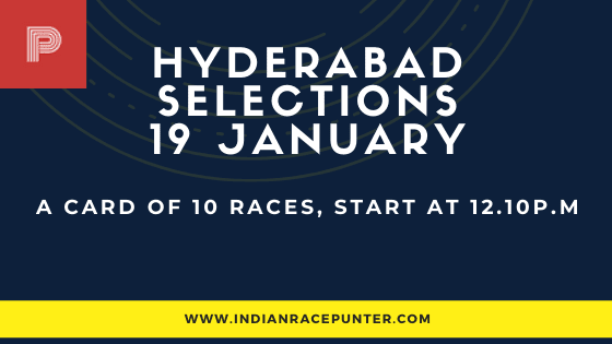 Hyderabad Race Selections 19 January, India Race Tips by indianracepunter,