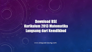 Download BSE Kurikulum 2013 www.blog-pak-ipung.com