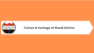 Culture & Heritage of Mandi District