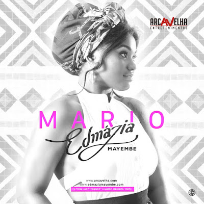 Edmázia Mayembe - Mario (2o16) [DOWNLOAD]