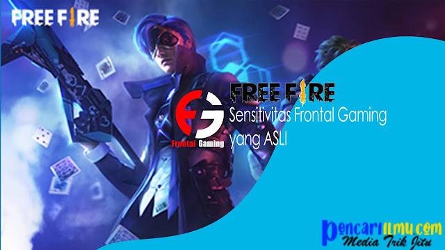 Settingan Sensitivitas Frontal Gaming Free Fire (FF) Pro Player