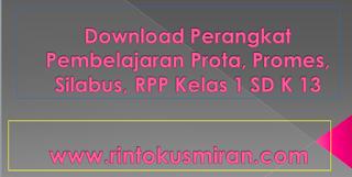 Download Perangkat Pembelajaran Prota, Promes, Silabus, RPP Kelas 1 SD K 13