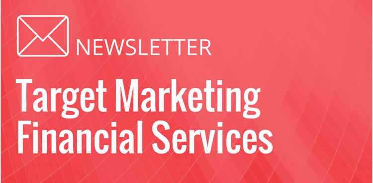 Target Marketing Financial Services - 1005 Free eNewsletter