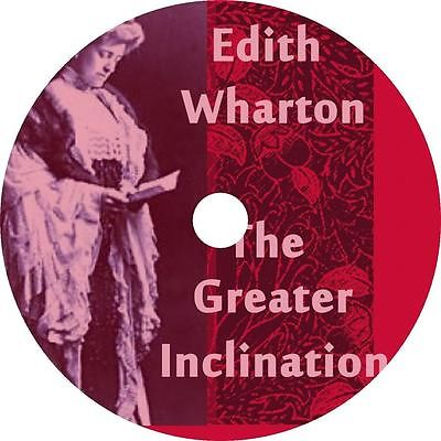 The Greater Inclination, 1899, by Edith Wharton - Official Website - BenjaminMadeira