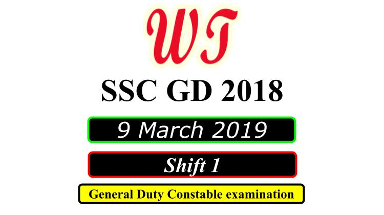 SSC GD 9 March 2019 Shift 1 PDF Download Free