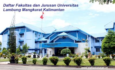 Daftar Fakultas dan Jurusan ULM Universitas Lambung Mangkurat Kalimantan