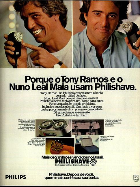 Propaganda antiga do barbeador Philishave com Tony Ramos e Nuno Leal Maia