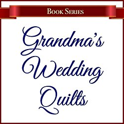 https://www.amazon.com/Grandmas-Wedding-Quilts/e/B01N0SW5XR/