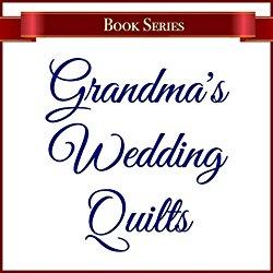 https://www.amazon.com/Grandmas-Wedding-Quilts/e/B01N0SW5XR/