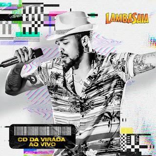 Lambasaia - CD da Virada - 2020/2021