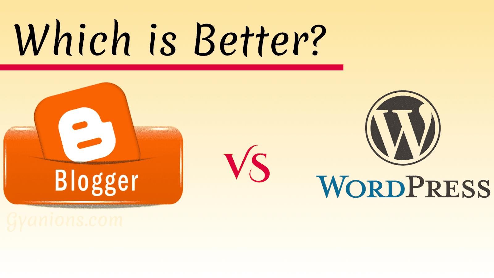 Blogger Vs WordPress comparison 2019