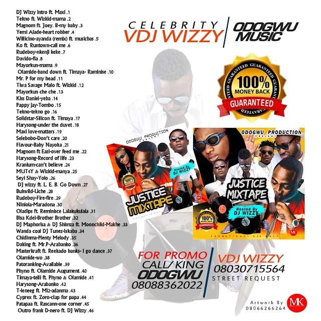Justice Mixtape Hosted by Dj Wizzy @djwizzy970