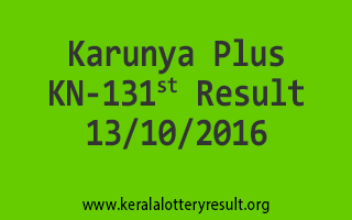 Karunya Plus KN 131 Lottery Results 13-10-2016