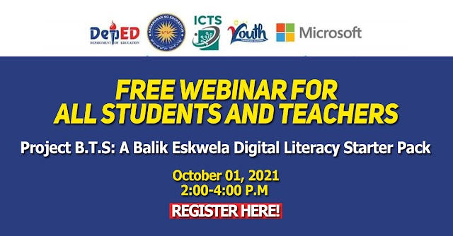 Free Webinar for All Students and Teachers | Project B.T.S: A Balik Eskwela Digital Literacy Starter Pack | Register here!
