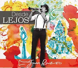 """Juan Ruiz: """"Desde lejos"""" / stereojazz"""