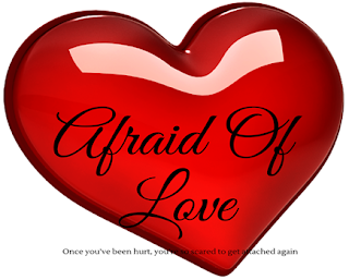 Afraid Of Love