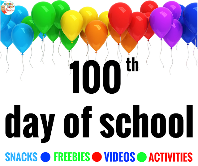 Michelle Dupuis Education: 100th DAY OF SCHOOL