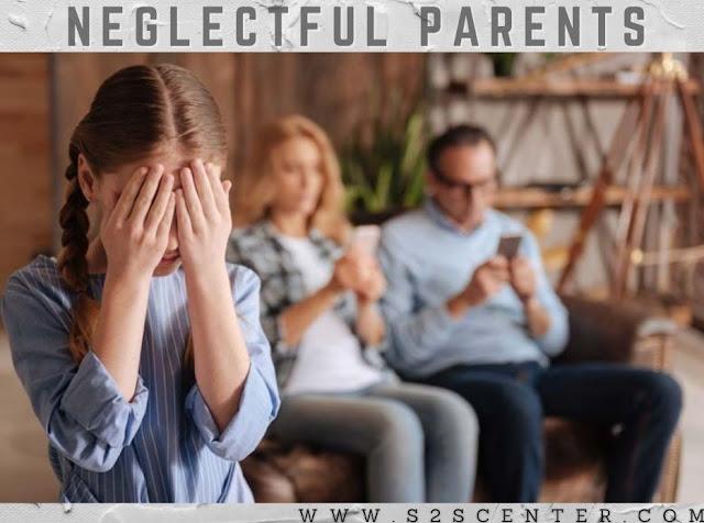 Neglectful parents