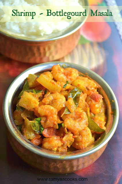 ramya cooks: Shrimp Bottlegourd Masala Recipe