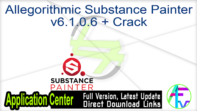 Allegorithmic Substance Painter v6.1.0.6 + Crack