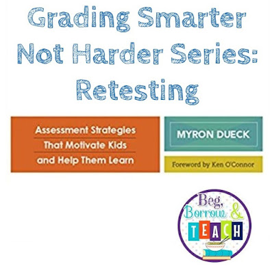 Grading Smarter Not Harder Series: Retesting and a FREEBIE
