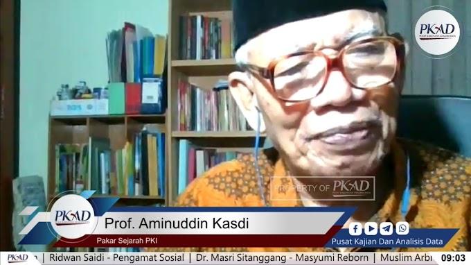 Pakar Sejarah PKI, Prof. Aminuddin Kasdi membeberkan sejarah kelam PKI