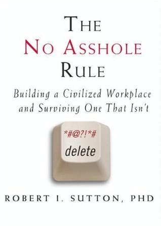 """كتاب """"كيف تتجنب توظيف الحمقى"""" لروبرت سوتون"""