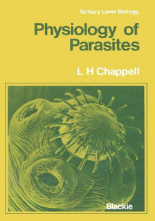 Physiology of Parasites by Chappell