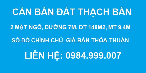 CẦN BÁN ĐẤT Thạch Bàn, Gần Trường cấp 3, 2 mặt ngõ, DT 148m2, MT 9,4m