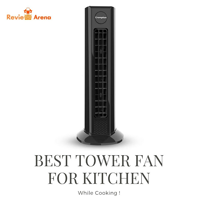 Best Tower Fan for Kitchen in India 2020