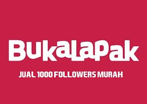Jual Followers Akun Bukalapak (1000 Followers) Murah