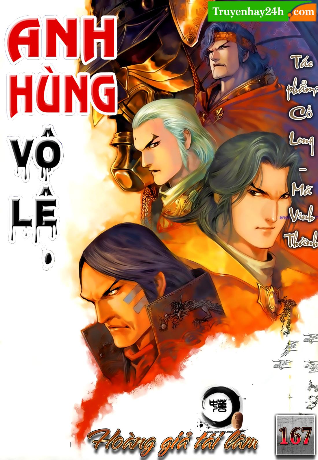 Anh Hùng Vô Lệ Chap 167 - Trang 1