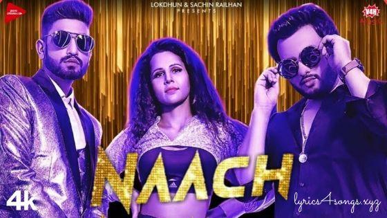 NAACH LYRICS – Addy Nagar | Punjabi Song Video | Lyrics4Songs.xyz
