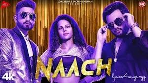NAACH LYRICS – Addy Nagar   Punjabi Song Video