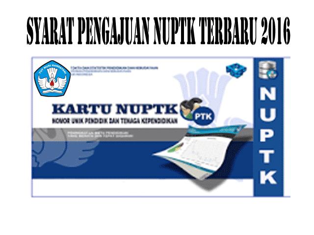 Berkas-Berkas Untuk Persiapan Pengajuan NUPTK Terbaru 2016