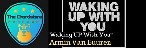 Armin Van Buuren - WAKING UP WITH YOU Guitar Chords