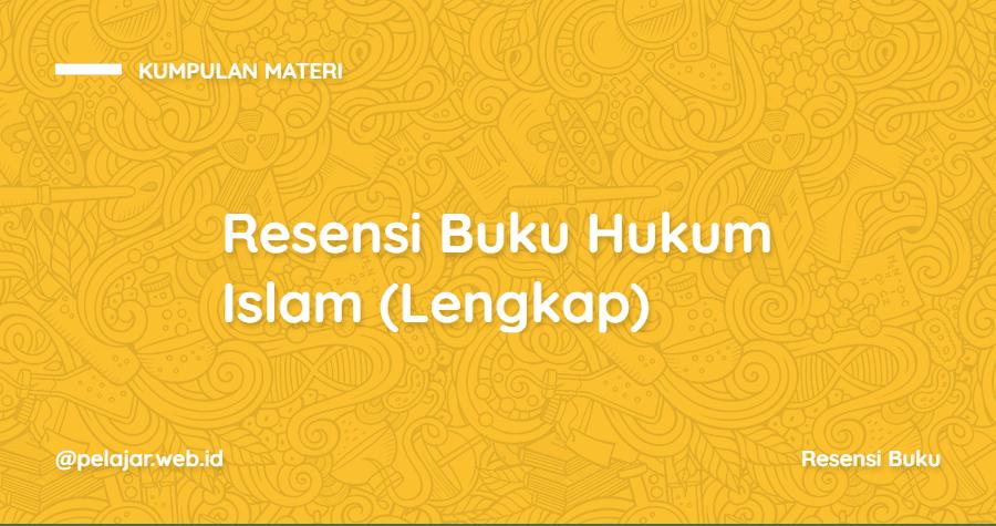 Resensi Buku Hukum Islam