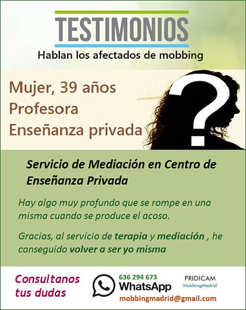 Mobbing MadridTestimonio: Servicio de Mediación en Centro de Enseñanza Privada