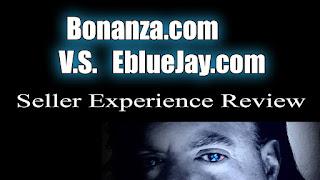 Bonanza.com VS EblueJay.com Seller Experience