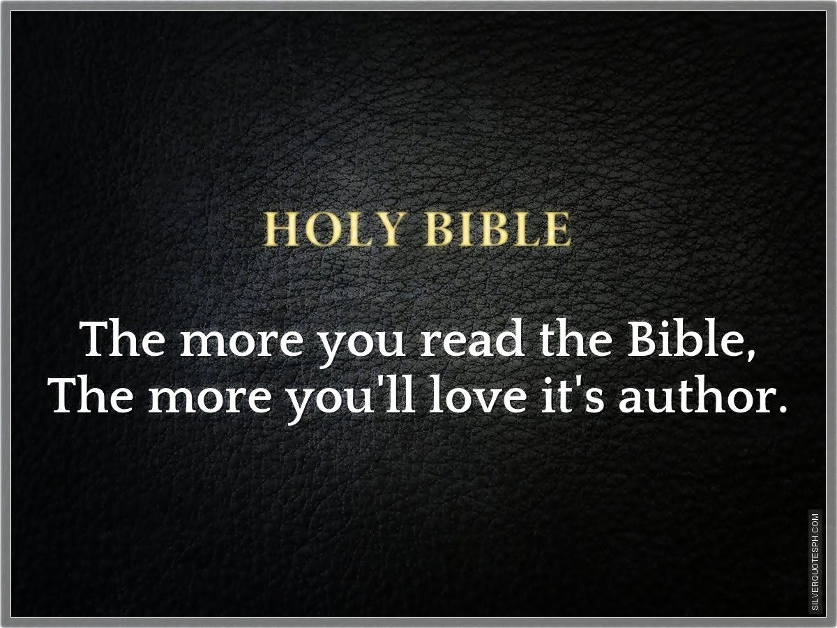 The More You Read The Bible Silver Quotes
