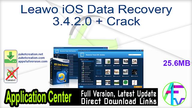 Leawo iOS Data Recovery 3.4.2.0 + Crack