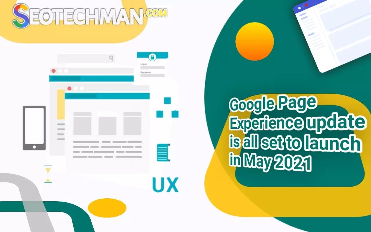 Update! Google Page Experience Siap Diluncurkan pada Mei 2021, Berikut Penjelasannya