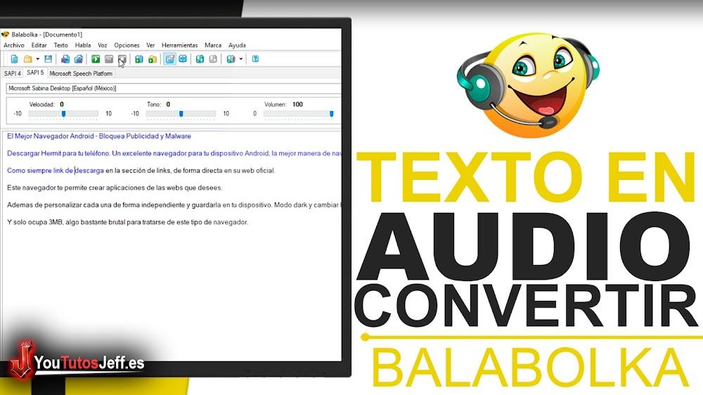 Convertir Texto en Audio - Descargar Balabolka Ultima Versión
