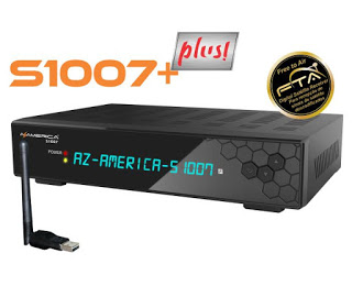 AZAMERICA S1007 PLUS NOVA ATUALIZAÇÀO V1.09.22932 - 07/08/2021