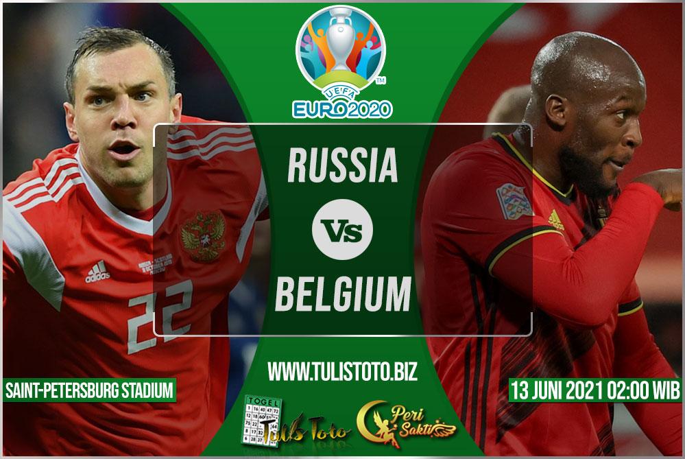 Prediksi Russia vs Belgium 13 Juni 2021