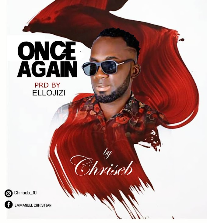Music: Chriseb - Once Again mp3