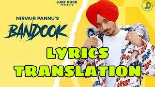 Bandook Lyrics in English | With Translation | – Nirvair Pannu